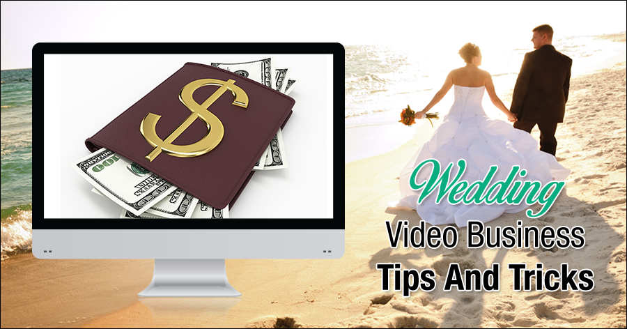 Wedding Videography Business Tips and Tricks